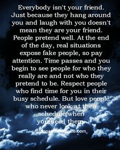 Lessons Learned in Life | Everybody isn't your friend.