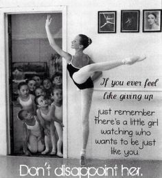i always think of the little girls staring in awe as we do pointe work and it's so precious
