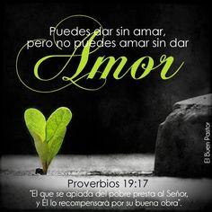 Al Señor presta el que da al pobre, y el bien que ha hecho, se lo volverá a pagar. Proverbios 19:17 Conocéis la gracia de nuestro Señor J...