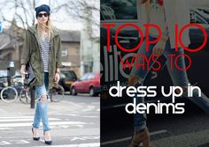 Top 10 Ways to Dress Up in Denims