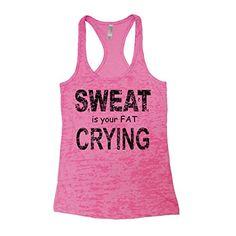 Couthclothing Women's Sweat Is Your Fat Crying Burnout Ra... https://www.amazon.com/dp/B014IDRQ8S/ref=cm_sw_r_pi_dp_x_T.rJyb9K700MJ