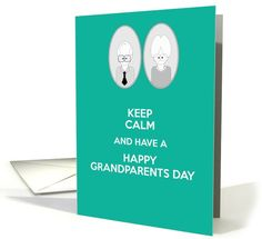 Keep calm and have a Happy Grandparents Day with Grandma and Grandpa card. Personalize any greeting card for no additional cost! Cards are shipped the Next Business Day. Grandparents Day Cards, Grandma And Grandpa, Keep Calm, Holiday Cards, Greeting Cards, Christian Christmas Cards, Stay Calm, Relax