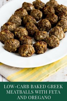 These Low-Carb Baked Greek Meatballs with Feta and Oregano look a bit messy while they're cooking, but you won't mind that once you're eating them! These delicious meatballs are low-carb, Keto, low-glycemic and gluten-free. #keto #lowcarbrecipes #meatballs