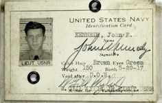 United States Navy identification card for John F. Kennedy, courtesy of the John F. Kennedy Presidential Library and Museum. John Kennedy, Les Kennedy, Jackie Kennedy Death, Jfk Jr, American Presidents, Us Presidents, Us History, American History, Family History