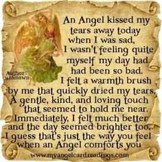 an angel kissed my tears away love quotes quote angels comfort blessings Bob Marley, Leadership, Touch Love, Angel Kisses, Angel Quotes, Angel Prayers, Novena Prayers, I Believe In Angels, My Guardian Angel