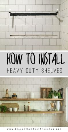 these kitchen ideas! How to Install Heavy Duty Kitchen Shelves. Perfect tutorial for the DIY'er!Love these kitchen ideas! How to Install Heavy Duty Kitchen Shelves. Perfect tutorial for the DIY'er! Heavy Duty Floating Shelves, Floating Shelves Bathroom, Bathroom Storage, Building Floating Shelves, Kitchen Ikea, Kitchen Redo, Diy Kitchen Shelves, Ninja Kitchen, Kitchen Tables