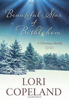 Beautiful Star of Bethlehem: A Christmas Novella by Lori Copeland http://www.amazon.com/dp/1634090365/ref=cm_sw_r_pi_dp_KcVdwb02PEGCW