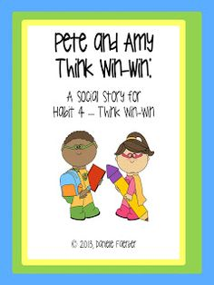 Habit 4, Think Win-Win book, teacher and student versions