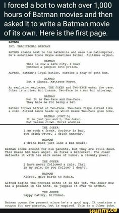 I forced a bot to watch hours of Batman movies and then asked it to write a Batman movie of its own. Here is the rst page. This is now a safe city. 1 have ALFRED, Batman's Loyal barley, carrtes n Tray nf qnth ham. Stupid Funny Memes, Haha Funny, Funny Posts, Funny Quotes, Hilarious, Funny Stuff, Dc Memes, Lol, Tumblr Funny