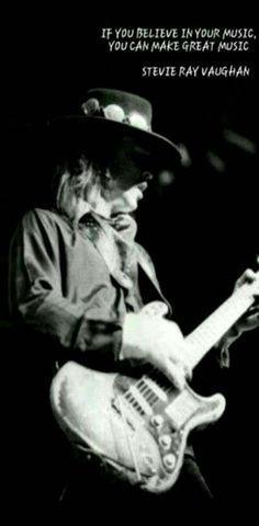 SRV ❤  Stevie Ray quote