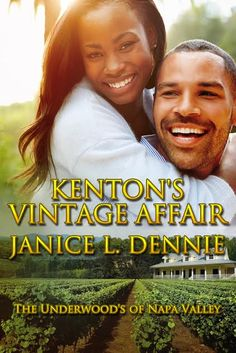 KENTON'S VINTAGE AFFAIR Available October 15, 2014 on Amazon.com.   Unemployed chef, Briana Rutledge inherits a cottage  in California's Napa Valley Wine Country. She sets out to turn it into her dream restaurant.      Vintner, Kenton Underwood, has been betrayed and no longer believes women need his protection. He has no room for love until he meets sexy, understated Briana Rutledge who finds a special place in his heart.