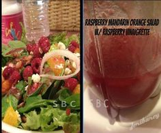 Raspberry, Mandarin Orange salad and vinaigrette!   Join www.facebook.com/groups/carrieskinnyfriends for more tips, tricks, motivation, support, recipes and fun!!