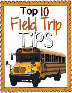 Field Trip Tips! (FREEBIE)