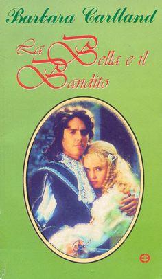 Leggo Rosa: LA BELLA ED IL BANDITO di Barbara Cartland