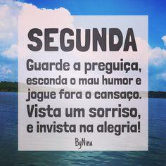 """@instabynina's photo: """"Comece o dia bem e o dia será bom para você. Tudo é uma questão de escolha. Você atrai o que emite. Bom dia!!! #segunda #boasemana #frases #motivação #sejafeliz #bynina #instabynina"""""""