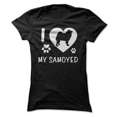 I Love My Samoyed T-Shirts, Hoodies (21.99$ ==► Order Here!)