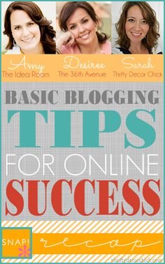 Basic blogging tips with @Thrifty Decor Chick @Amy Huntley (TheIdeaRoom.net) and @the36thavenue .com!