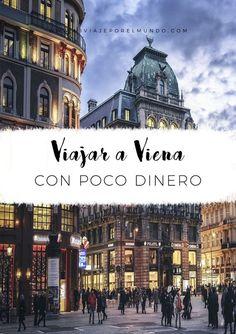 consejos-para-viajar-a-viena_3 Budapest, Travel Guides, Travel Tips, Budget Travel, Argentina Culture, Visit Argentina, Tours, Vacation Destinations, Vacations