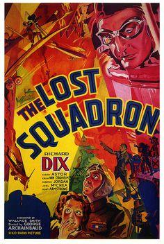 The Lost Squadron, 1932 *