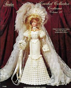 Crochet Collector Costume Volume 27 / 1908 Edwardian Bridal Gown / Fashion Doll  Crochet Pattern P-038