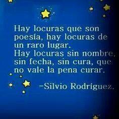 Silvio Rodriguez Just Be Happy, Just Love, Spanish Quotes, Love Your Life, Inspire Me, My Music, Lyrics, Inspirational Quotes, Wisdom