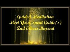 Meeting Your Spirit Guide(s) | Powerful Guided Meditation Video - YouTube