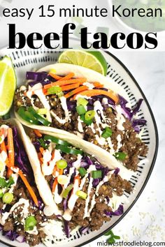 15 Minute Korean Beef Tacos | These 15 minutes Korean beef tacos will quickly become a family favorite in your house! Sweet, tangy Korean inspired flavors combine with the ease of ground beef to create a family dinner that will rival all others!