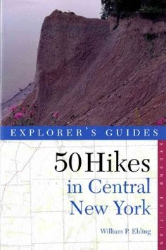 #readmore2016 #lifegoals 50 hikes in central New York : hikes and backpacking trips from the western Adirondacks to the Finger Lakes