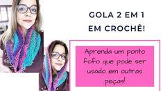 GOLA 2 em 1 em crochê! Ponto fofo e diferente! #inverno2019 Cowl, 1, Youtube, Scarf Crochet, Crochet Ideas, Cowls, Bag, Outfits, Youtubers