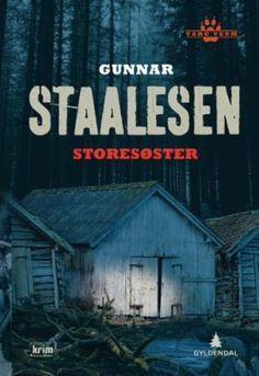 """""""Storesøster - kriminalroman"""" av Gunnar Staalesen    'A Book with a Family-Member term in the Title'"""