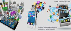 Get Mobile App Development ideas at viabletype.com, learn more about Mobile App Development Company Minneapolis at our website.  http://www.viabletype.com/