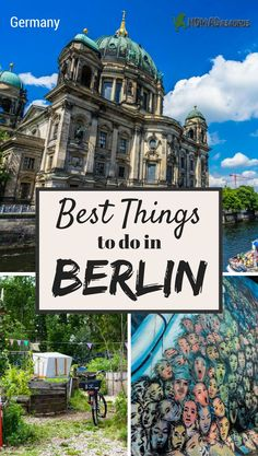 Are you looking for the best things to do in Berlin? | For more travel tips visit Living to Roam | livingtoroam.com