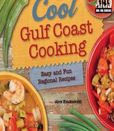 Cool pacific coast cooking easy and fun regional recipes cool usa cool gulf coast cooking easy and fun regional recipes easy and fun regional recipes forumfinder Gallery