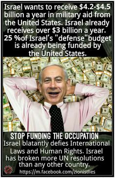 Please share, repin, repin, repin on all your popular boards. This is outrageous!!! Zionist Israel should NOT get one more penny from the US, We need it here in OUR country. Wake up you very foolish Americans. Israel is JUST USING us. They also own our government, if you didn't know that ... kd