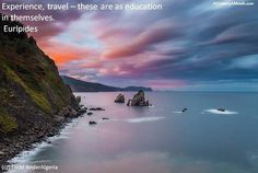 A Country A Month Experience, travel these are as education in themselves Euripides