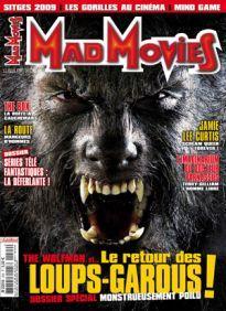 Mad Movies n°224, novembre 2009.  LES FILMS : Wolfman.The Box. La Route. Bienvenue à Zombieland. L'Imaginarium du docteur Parnassus. La Compagnie des loups  Dossier loups-garous.  Dossier séries télé fantastiques : la déferlante. Jamie Lee Curtis.