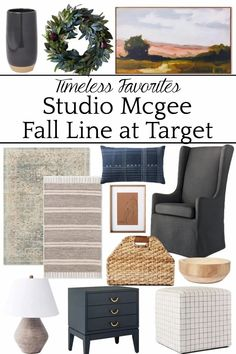 Timeless and Classic Favorites from the Studio Mcgee Fall Line at Target that will last for years with many different decorating styles!