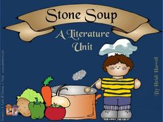 Stone Soup - A Literature Unit product from In-That-Room on TeachersNotebook.com