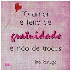 O amor é feito de entregas!!!