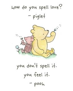 The Winnie the Pooh-isms that we should never forget.