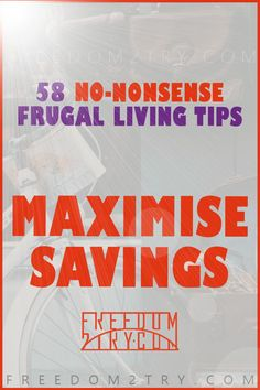 Frugal Living Tips To Maximise Savings - These are real NO-NONSENSE ideas, for those looking for some Extreme Saving Ideas. A Frugal Lifestyle that can save money! #frugalliving #frugal #savemoney #savings #topten #lifestyle #cash