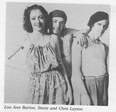 Lou Ann Barton, Stevie, and Chris Layton