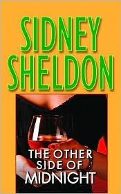 The Other Side of Midnight by Sidney Sheldon - This was the first book of his that I read and I was hooked.