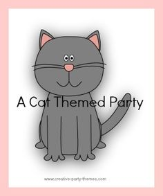 Lots of great ideas for hosting a cat themed birthday party
