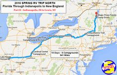 RV Route Map with stopovers. Part II - Indianapolis, Indiana to the Adirondack Mountains, Canada and New England. Lake George Ny, New Port Richey, Adirondack Mountains, Lake Park, Park Photos, Rv Parks, Rv Travel, Family Camping, New England
