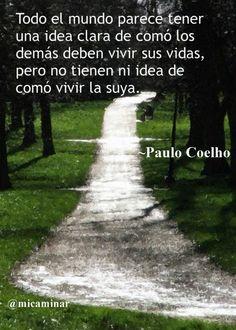 Pensamiento del Dia Por Paulo Coehlo.
