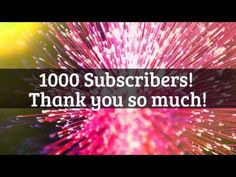 Just Hit 1000 Subscribers Thank you guys!