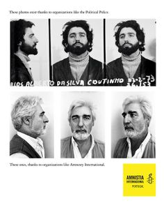 """Amnesty International in Portugal celebrated its 30th anniversary with a press and poster campaign using real mug shots from the archives of Portugal's secret services during the years of rule by António de Oliveira Salaza. The campaign, designed by Fuel Lisbon, was inspired by the publication of """"Por Teu Livre Pensamento"""", a book published in 2007 by Portuguese photographer João Pina and journalist Rui Daniel Galiza. The campaign won a Gold Outdoor Lion at Cannes."""
