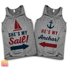 He's My Anchor, She's My Sail | Couples Tanks