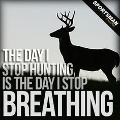 hunting quotes - Google Search